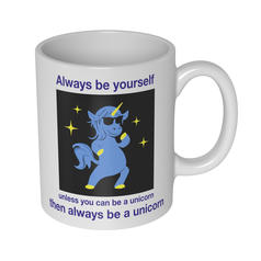 Be a Unicorn Mug