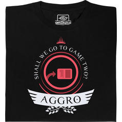 Aggro Life Shirt for Magic Players T-Shirt
