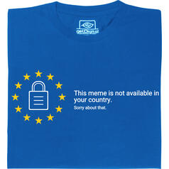 This meme is not available in your country T-Shirt
