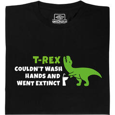 T-Rex couldn't wash hands T-Shirt