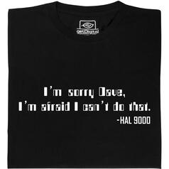 HAL 9000: Sorry Dave T-Shirt