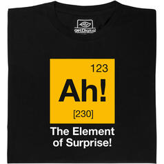 Ah! The Element of Surprise T-Shirt