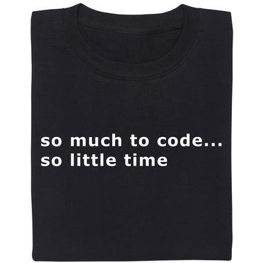 so much to code...